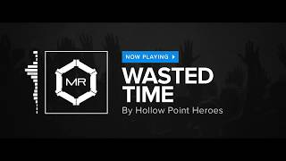 Hollow Point Heroes Wasted Time HD