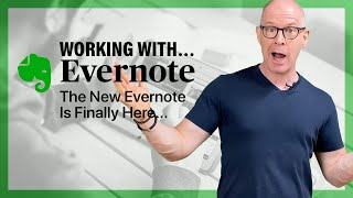 The New Evernote Is Out! And I…