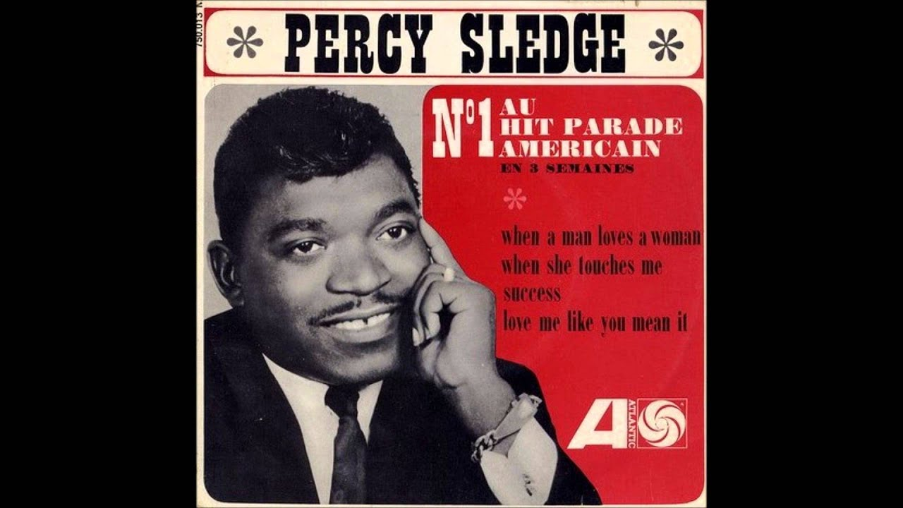Percy Sledge When Man Loves Woman