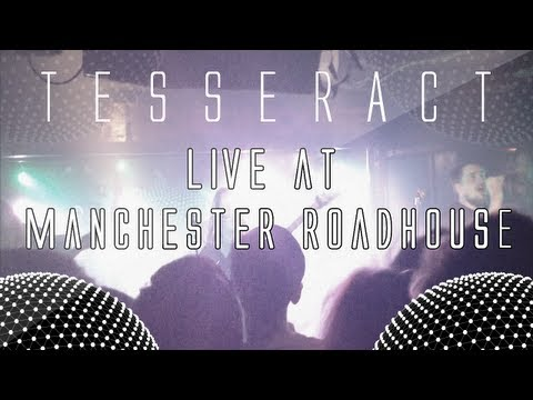 TesseracT Live @ Manchester Roadhouse | Retrospect & Singularity [14th May 2013]