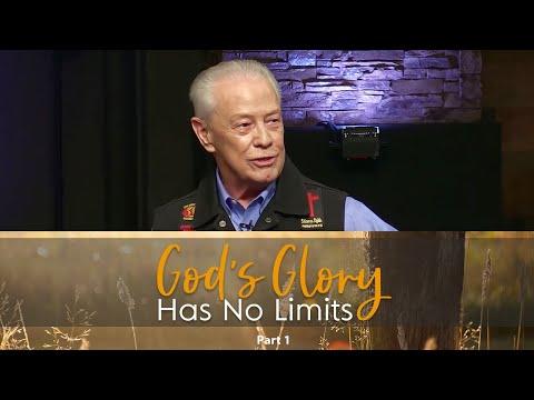 God's Glory Has No Limits Part 1