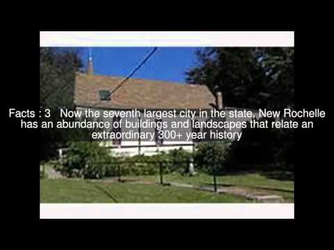 New Rochelle Historic Sites Top  #7 Facts