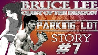 BRUCE LEE: Quest of The Dragon - STORY MODE [Part 7]