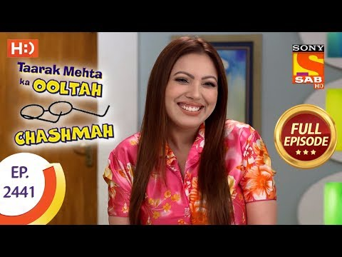 Taarak Mehta Ka Ooltah Chashmah – Ep 2441 – Full Episode – 9th April, 2018