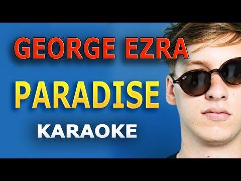 George Ezra - Paradise LYRICS Karaoke