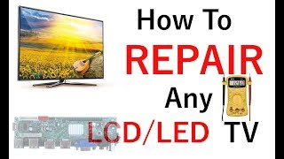 How To Repair Any Dead LED LCD TV