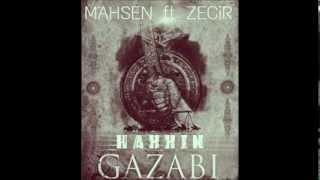 Hakkın Gazabı (Mahsen ft. Zecir)