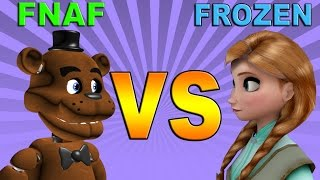 FROZEN VS FIVE NIGHTS AT FREDDY