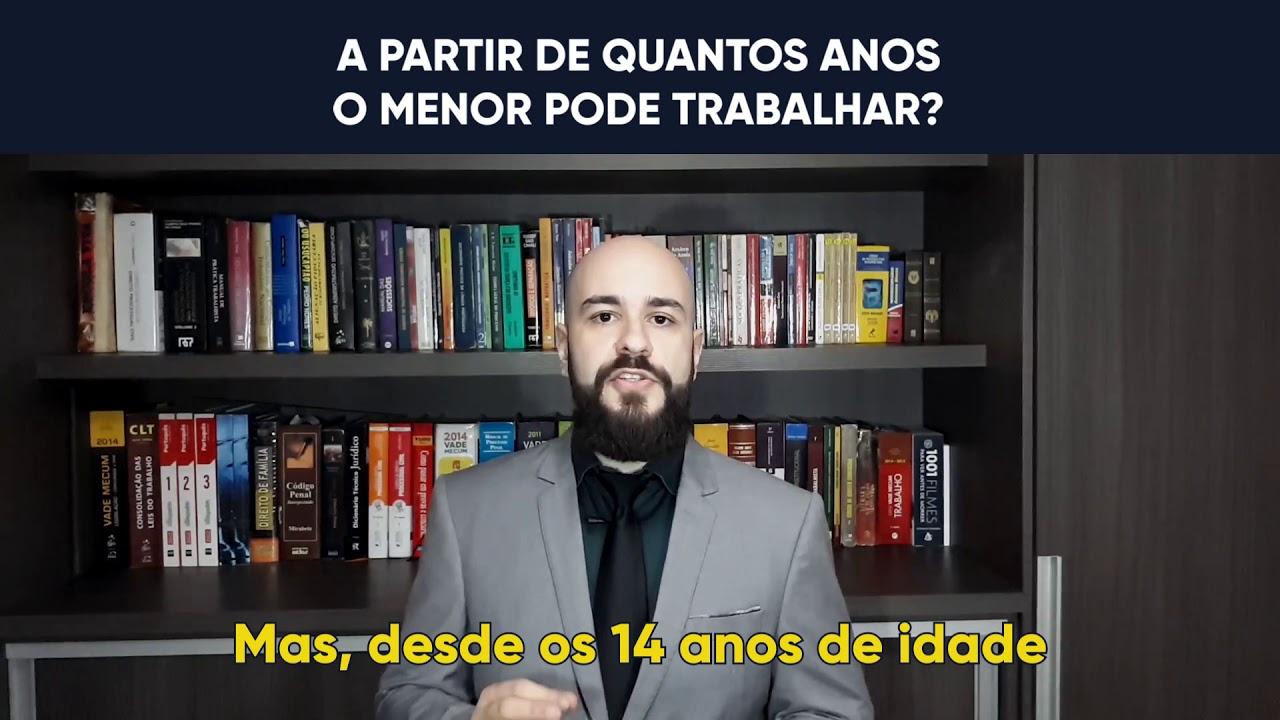 A PARTIR DE QUANTOS ANOS O MENOR PODE TRABALHAR