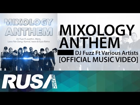 DJ Fuzz Feat. Various Artists - Mixology Anthem