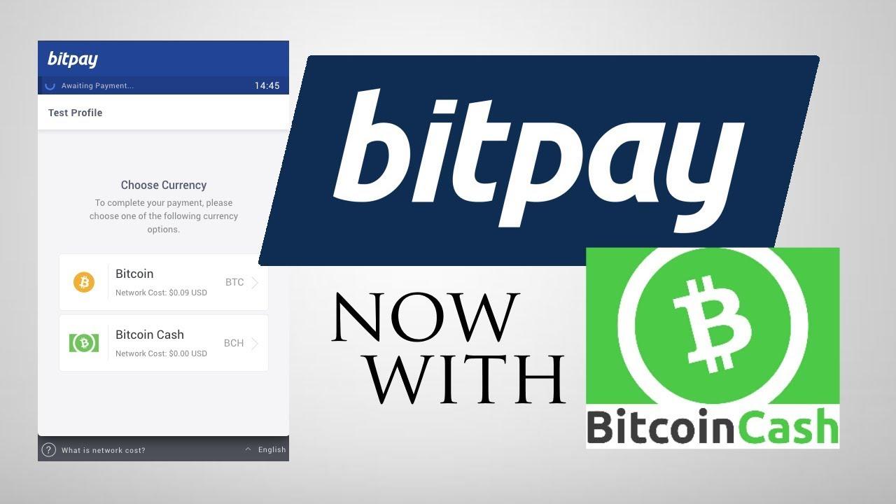 """BitPay và """"mối tình"""" với Bitcoin Cash"""
