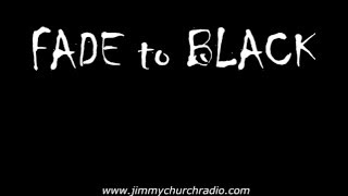 Ep.36 FADE to BLACK Jimmy Church w/ Mirage Men R. Denning M. Pilkington LIVE on air