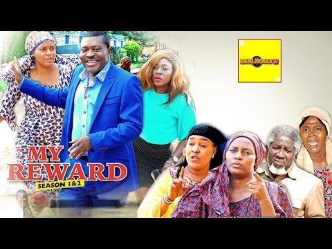My Reward (Official Trailer) - 2016 Latest Nigerian Nollywood Movies