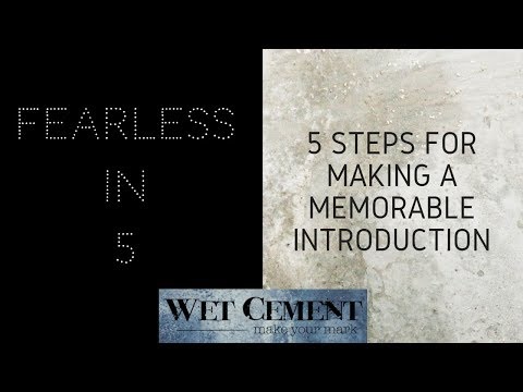 How to Make a Memorable Introduction: Fearless in 5