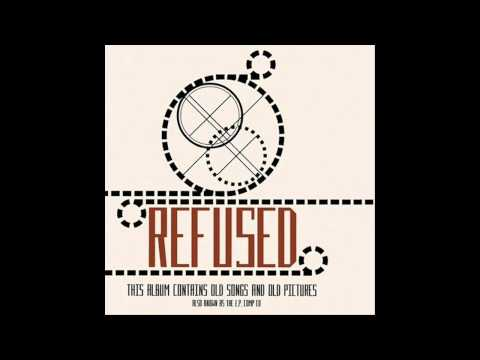 Refused- Rather Be Dead