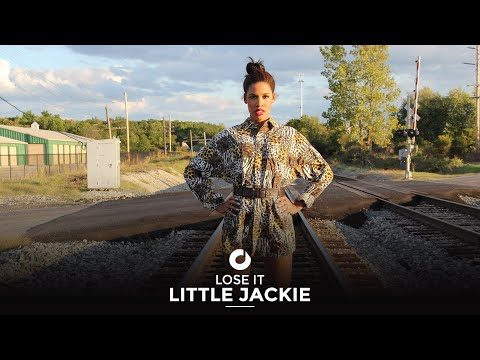 Little Jackie - Lose It
