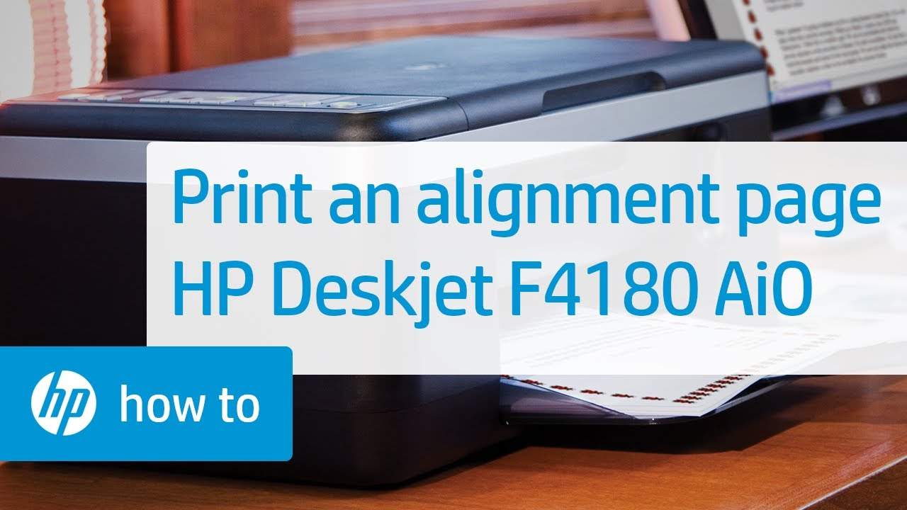 Print an alignment page hp deskjet f4180 all-in-one printer | hp.