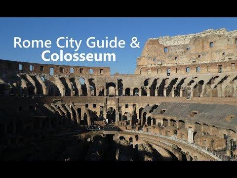 ROME CITY GUIDE & COLOSSEUM