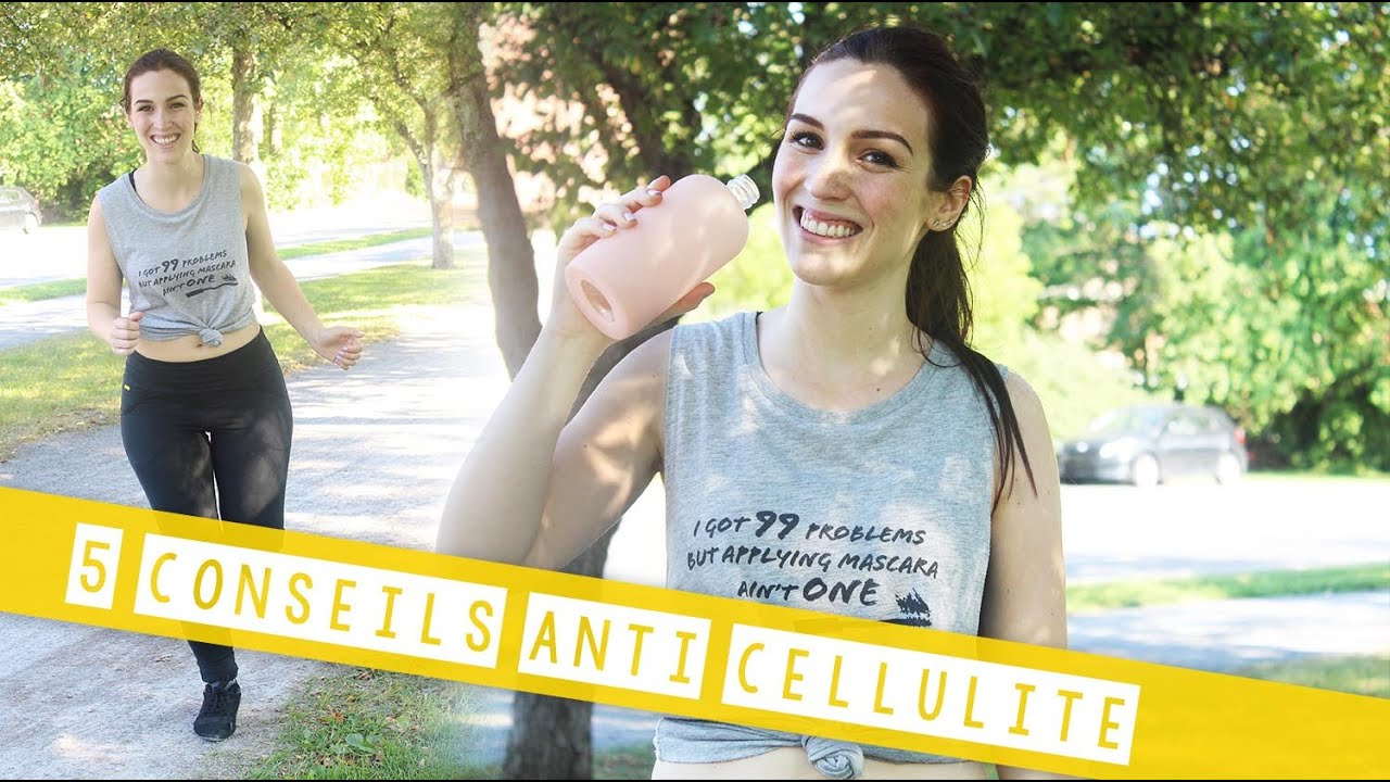 5 trucs anti cellulite - YouTube
