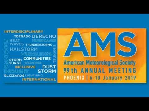 99th American Meteorological Society Annual Meeting