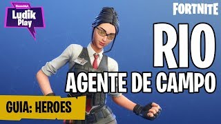 MYTHICAL TROMUNDMUNDOS: RIO FIELD AGENT ? FORTNITE SAVE THE WORLD HEROES ENGLISH GUIDE