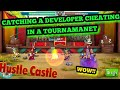 CAUGHT DEVELOPER CHEATING IN TOURNAMENT! (Hustle Castle)