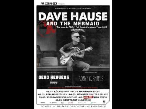 Dave Hause And The Mermaid - March 9 2017 Stuttgart Germany (audio)
