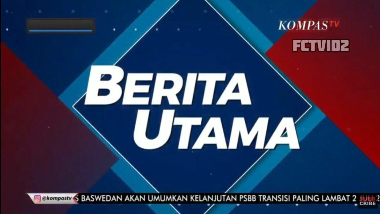 [OP] Berita Utama @ Kompas TV (30 Juni 2020)