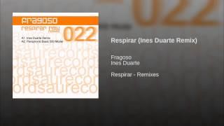 Respirar (Ines Duarte Remix)