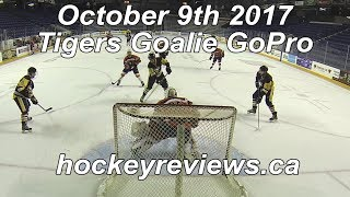 October 9th 2017 Tigers Hockey Goalie GoPro Huge Loss!