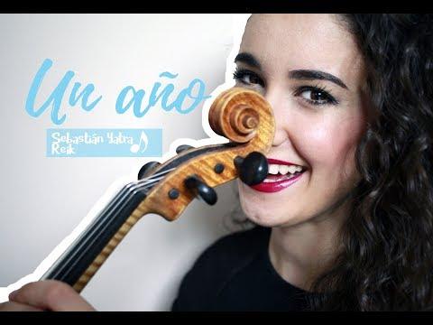 Violín Cover Un Año, Sebastián Yatra & Reik   Maria Beato · Violinista