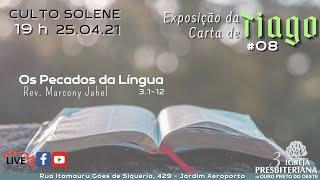 Os Pecados da Língua | Rev. Marcony Jahel