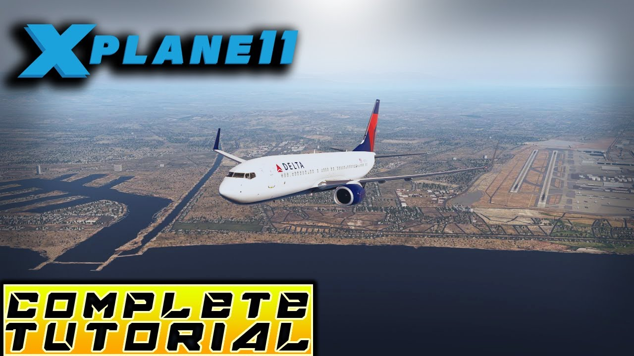 x plane 11 complete tutorial begineer professional b 737 800 rh youtube com 737 Crash After Flight United Airlines Erie PA