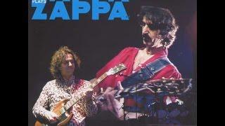 Zappa Plays Zappa - Oh No/ Son Of Orange County/Trouble Everyday