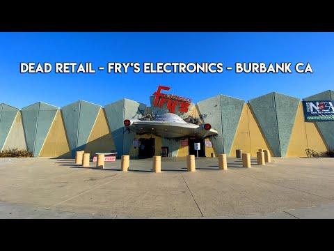 DEAD RETAIL - FRY'S ELECTRONICS - BURBANK CA