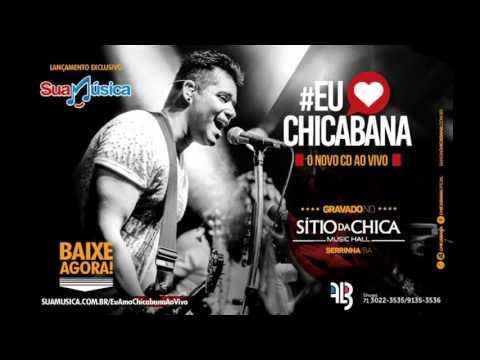 CHICABANA 2016 CD COMPLETO
