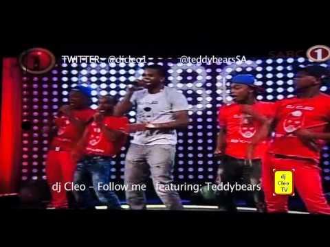 Dj Cleo - Follow Me LIVE  With Teddybears