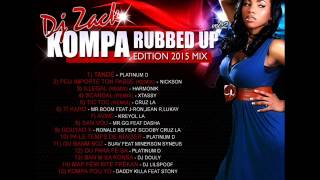 Kompa Rubbed Up 2015 Vol 2 [Mix Gouyad by DeeJay Zack]
