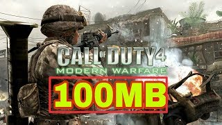 Call of duty 4 only 100mb high compressed for pc