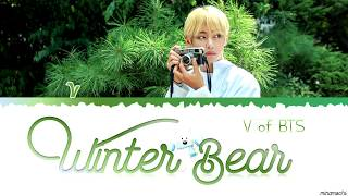 Winter Bear by V | Lyrics (Eng/Kor) 🐻❄️