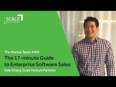 The 17-minute Guide to Enterprise Software Sales — The Startup Tapes #029