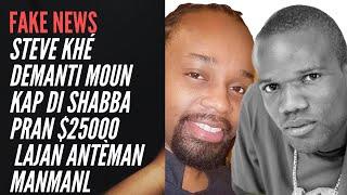 Shabba ak Steeve Khé Demanti Info  Shabba te Ranmase $25,000 pou lanmò manman Steeve li pa bay li a