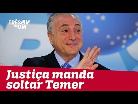 Justiça manda soltar ex-presidente Michel Temer
