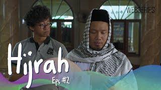 Hijrah - Episode 2 | Web Series Ramadhan