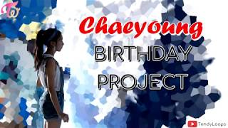 042318 CHAEYOUNG BIRTHDAY PHOTO AND VIDEO ESSAY