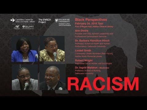 Racism - Black Perspectives Feb 24, 2016 Halifax, Nova Scotia
