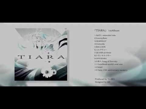 1st.Album XFD『TIARA』てぃあらfeat.初音ミク