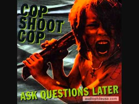 Cop Shoot Cop - Cause and Effect mp3