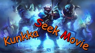 Seek Movie Kunkka   Triple kill