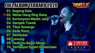 ... \ yeni inka full album 2020 om adella sugeng dalu gede roso sampek tuwek yeni...